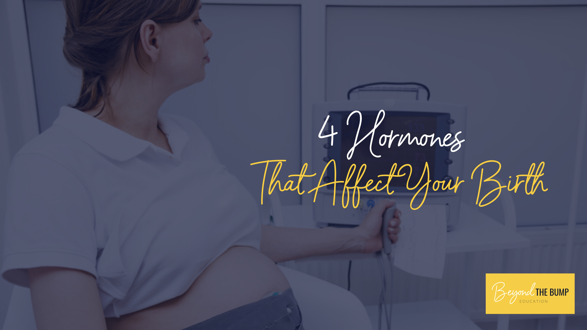 the role of pregnancy Hormones in Childbirth