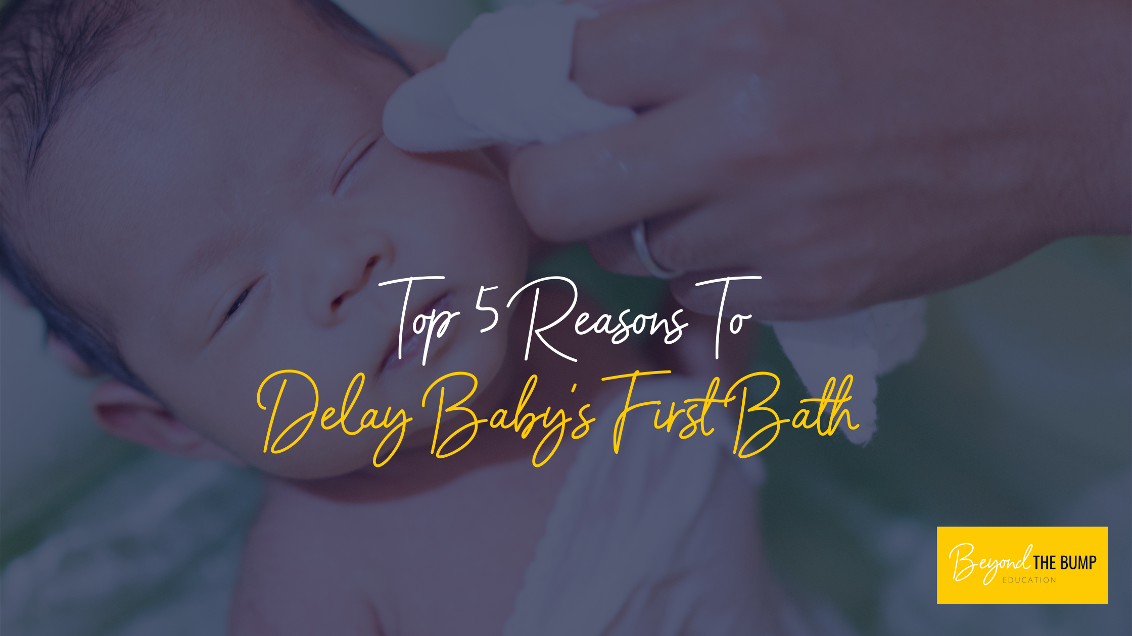 delaying baby's first bath
