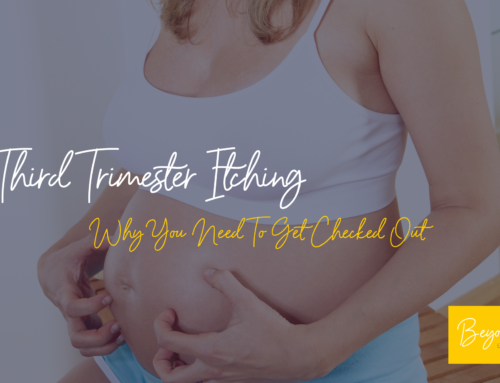 When Should I Be Worried About Itching In Pregnancy?